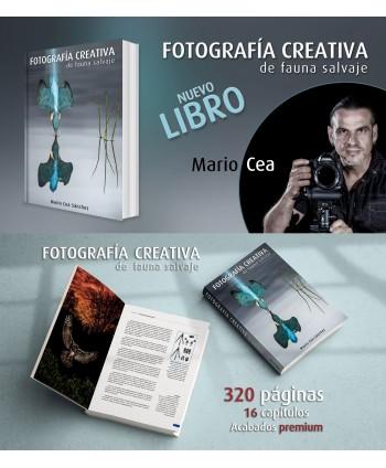 """LIBRO """"FOTOGRAFIA CREATIVA DE FAUNA SALVAJE"""" POR MARIO CEA"""